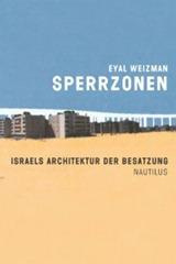 weizmann_architektur-der-sperrzonen